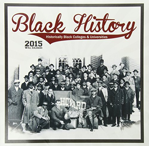 Books : Shades of Color 12 by 12 Inches 2015 Black History HBCU's African American Calendar (15BH)