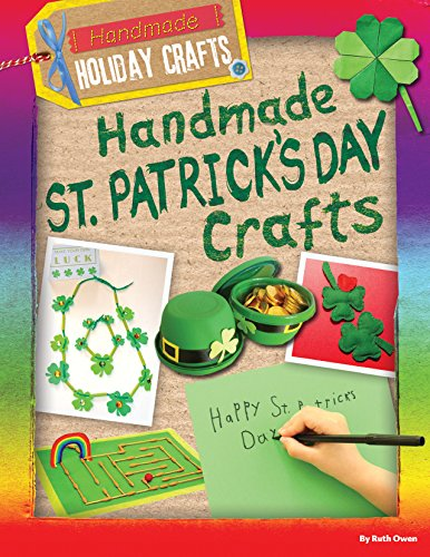 Handmade St. Patrick's Day Crafts (Handmade Holiday Crafts) by Gareth Stevens Pub