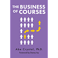 The Business of Courses (English Edition)