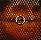 Light & Shade by Oldfield, Mike (2006-01-10)