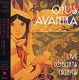 Live Concerts Excerpts by Opus Avantra (2007-08-29)