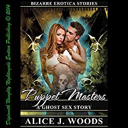 Puppet Masters: A Ghost Sex Story