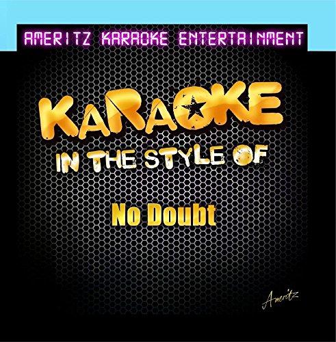 Karaoke (In the Style of No - Stefani Style Gwen