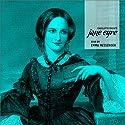 Jane Eyre Hörbuch von Charlotte Brontë Gesprochen von: Emma Messenger