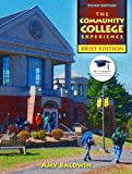 The Community College Experience 3rd Edition