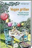 Vegan grillen: Köstliche Rezepte fürs Grillvergnügen