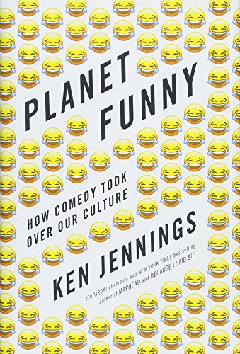 Planet Funny How Comedy Took Over Our Culture [Jennings, Ken] (Tapa Dura)