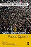 New Directions in Public Opinion, , 0415885299