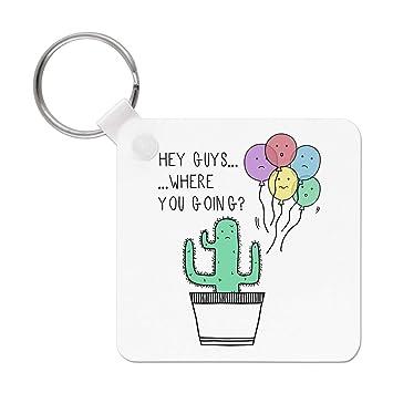 cactus Hey Chicos Where Are You Going LLAVERO: Amazon.es: Hogar