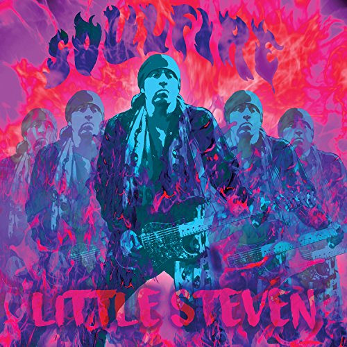 Soulfire (Little Steven And The Disciples Of Soul Tour)