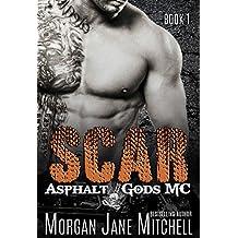 Scar Asphalt Gods MC Book 1