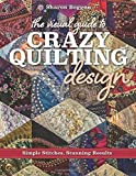 The Visual Guide to Crazy Quilting Design: Simple Stitches, Stunning Results