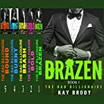 The Bad Billionaire Bundled Box Set | Kay Brody