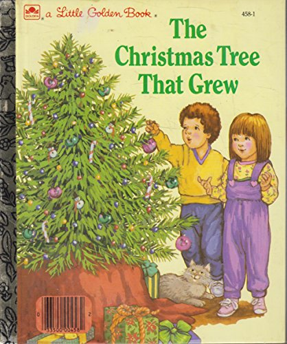 The Christmas Tree That Grew: 458-1 (That Tree Grew Christmas)