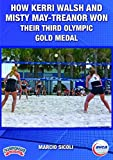 How Kerri Walsh and Misty May-Treanor Won Their Third Olympic Gold Medal by AVCA (American Volleyball Coaches Association)