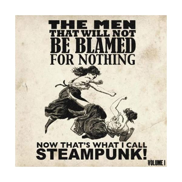 Now That's What I Call Steampunk! Volume 1 3