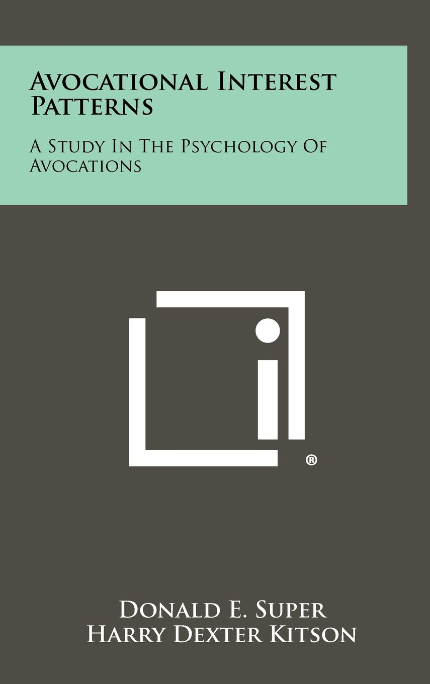 buy avocational interest patterns a study in the psychology of avocations book online at low prices in india avocational interest patterns a study in