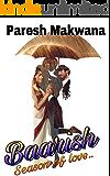 Baarish: season of love (Hindi Edition)