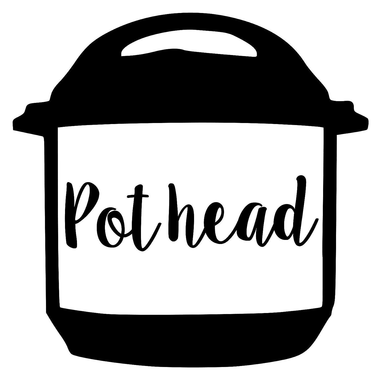 """Pot Head 5.5"""" x 5.5"""" Vinyl Decal Sticker for Instant Pot InstaPot Pothead - 20 Color Options - Black"""