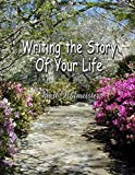 img - for Writing the Story of Your Life (Volume 2) book / textbook / text book
