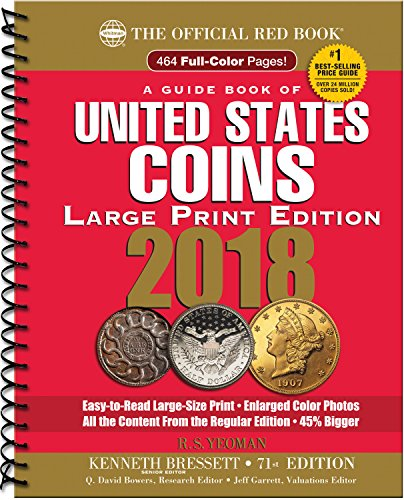 A Guide Book of United States Coin 2018: The Official Red Book, Large Print Edition (Guide Book of United States Coins)