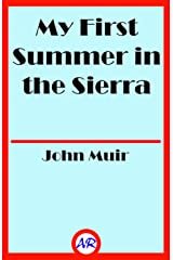 My First Summer in the Sierra (Illustrated) Kindle Edition