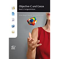 Objective-C und Cocoa Band 2: Fortgeschrittene
