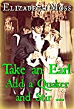 Take an Earl, Add a Quaker, and Stir (Regency Recipes for Romance Book 1)