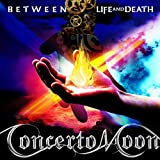 Concerto Moon - Between Life And Death [Japan CD] KATS-1003 by CONCERTO MOON (2015-09-16)