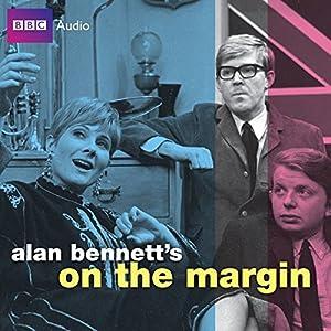 Alan Bennett's On the Margin Audiobook