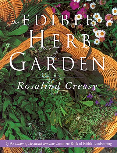 Edible Herb Garden (Edible Garden Series) by Rosalind Creasy