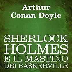 Sherlock Holmes e il mastino dei Baskerville [The Hound of the Baskervilles]