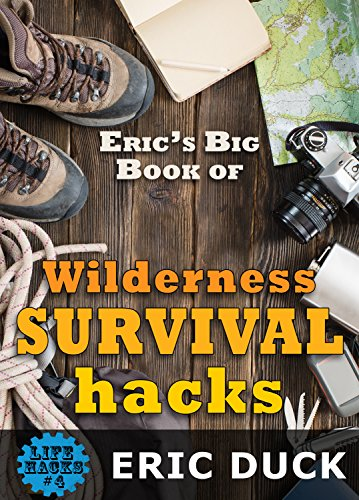 Erics Book Wilderness Survival Hacks ebook product image