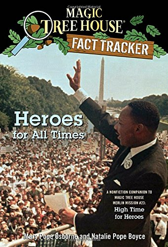 Amazon.com: Heroes for All Times: A Nonfiction Companion to Magic ...