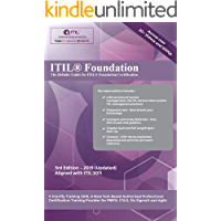 ITIL® Foundation Certification Guide: Includes 20+ Videos and 6 practice tests to get you certified !! (English Edition)