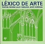 img - for Lexico de Arte (Diccionarios) by Rosina Lajo (1990-06-30) book / textbook / text book