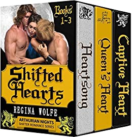 Shifted Hearts: 3-Book Bundle (Arthurian Nights) by [Wolfe, Regina]