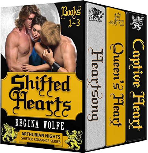 Shifted Hearts: 3-Book Historical Fantasy Bundle (Arthurian Nights) by [Wolfe, Regina]