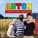 Kleiner Lehrer - ganz groß! (Anton 2) | Elsegret Ruge