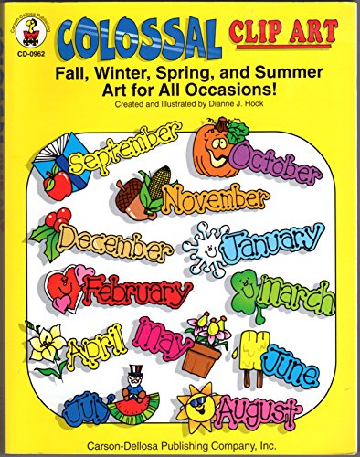 Colossal Clip Art: Fall, Winter, Spring, and Summer Art for All Occasions!