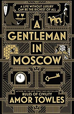 Image result for A Gentleman in Moscow, by Amor Towles