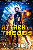 : Attack on Thebes: An Aeon 14 Novel (The Orion War) (Volume 5)