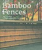 Bamboo Fences, Isao Yoshikawa and Osamu Suzuki, 1568988346