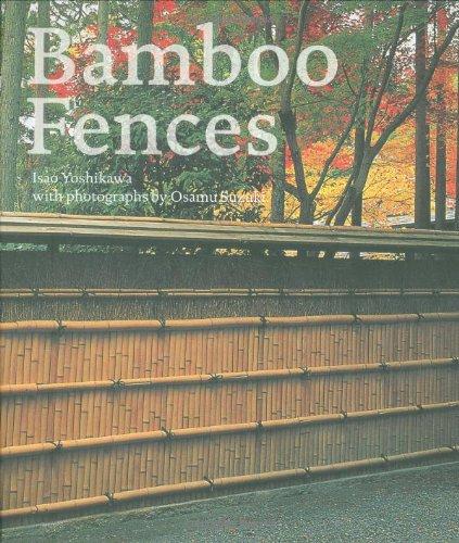 Bamboo Fences: Isao Yoshikawa, Suzuki Osamu: 9781568988344