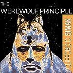 The Werewolf Principle | Clifford D. Simak
