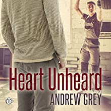 Heart Unheard: Hearts Entwined, Book 2 Audiobook by Andrew Grey Narrated by Greg Tremblay