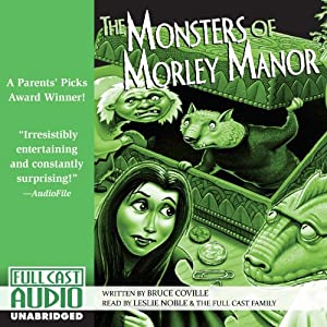 The Monsters of Morley Manor Audiobook