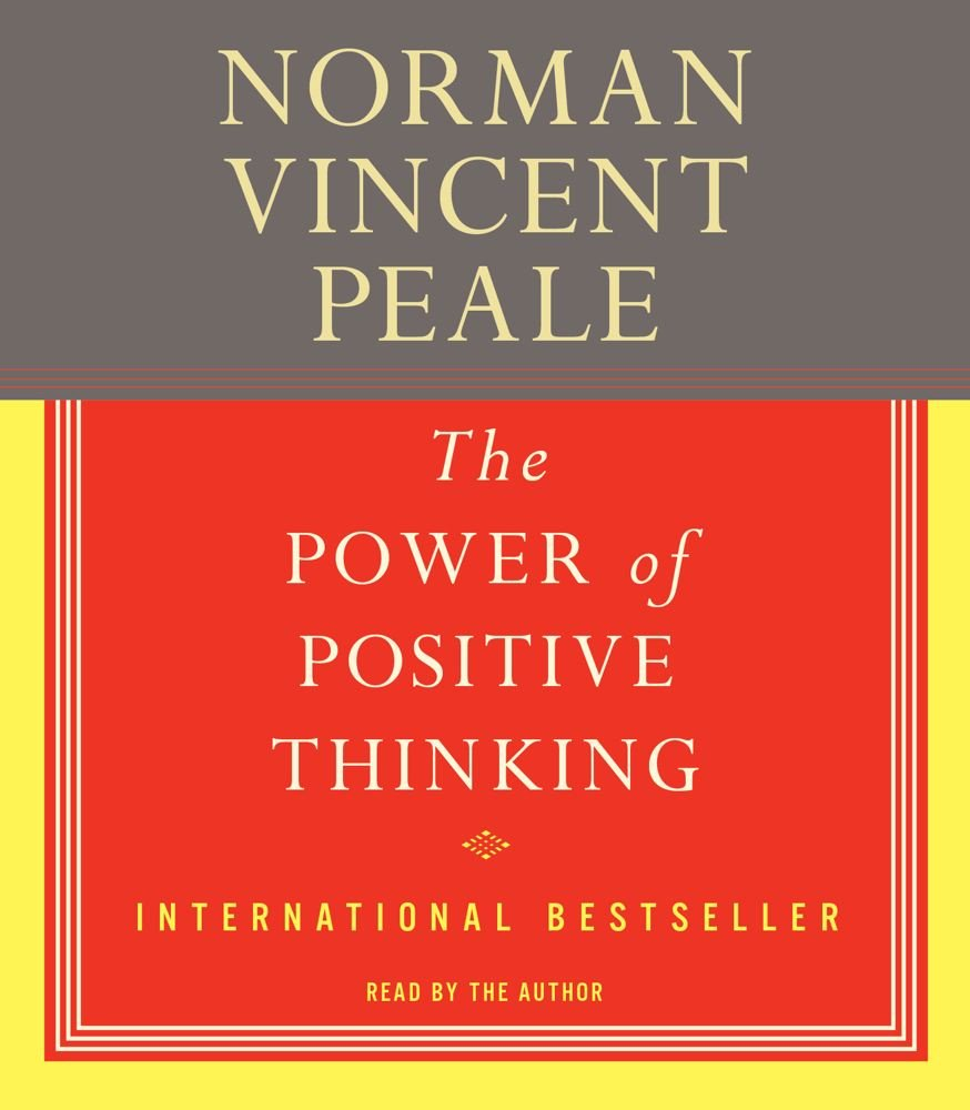 The Power of Positive Thinking: Dr. Norman Vincent Peale: 9780671581862:  Amazon.com: Books
