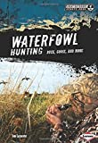 Waterfowl Hunting: Duck, Goose, and More (Great Outdoors Sports Zone) (Great Outdoors Sports Zone (Lerner))