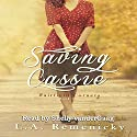Saving Cassie: Fairfield Corners, Book 1 Audiobook by L.A. Remenicky Narrated by Shelly vanderGaag